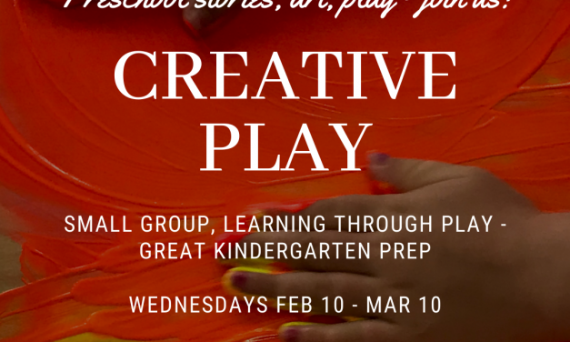 Creative Play- Preschool stories, art, play – join us!